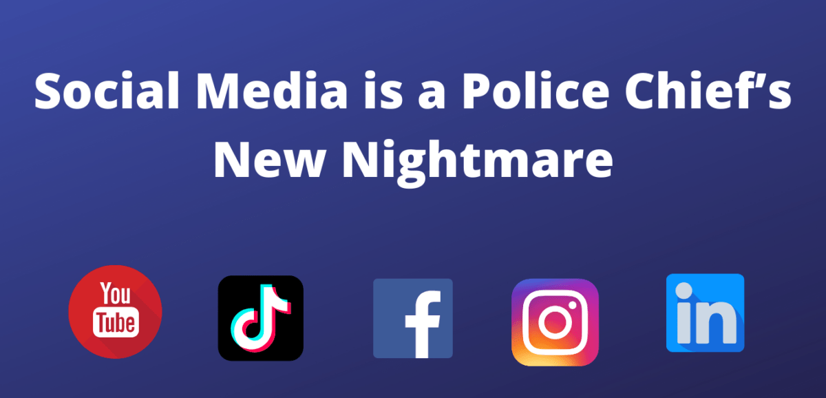 Social Media is a Police Chief's Nightmare
